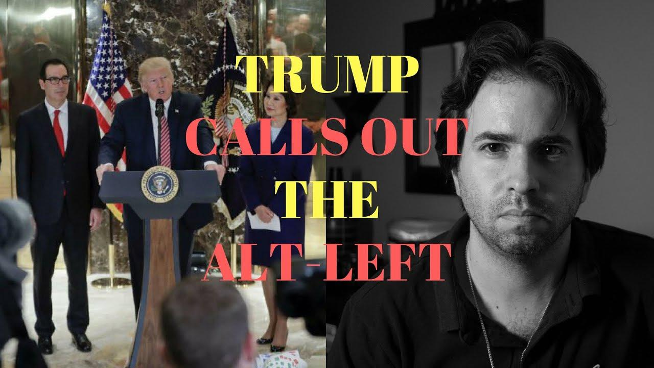 VIDEO: President Trump Calls Out The Alt-Left